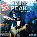 Last Night on Earth: Timber Peak (Последняя ночь на Земле: Тимбер Пик)
