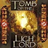 Dungeoneer: Tomb of the Lich Lord / Подземелье: Гробница Повелителя Мёртвых (уценка)