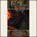 The Lord of the Rings LCG: Shadow and Flame (Властелин колец: Тень и пламя)