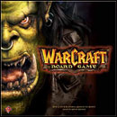 WarCraft. The Board Game
